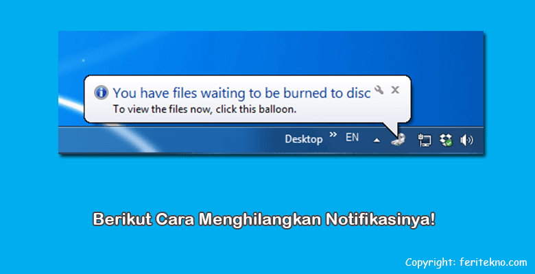 menghilangkan you have files waiting to be burned to disc