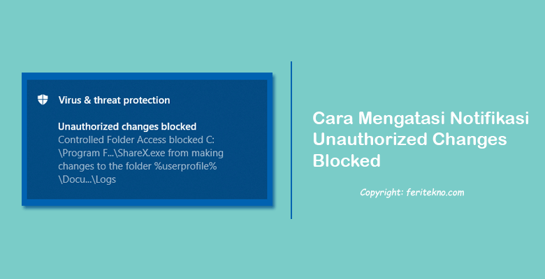 cara mengatasi unauthorized changes blocked