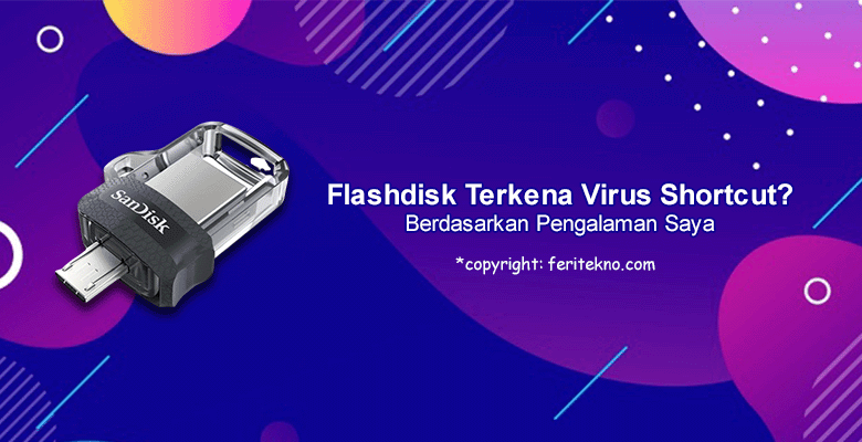 cara menghilangkan virus shortcut di flashdisk